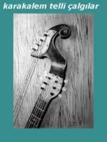 Karakalem olarak müzik aletlerinin çizimi,çalışmaları,örnekleri,keman,ve diğer telli çalgıların ezkizi