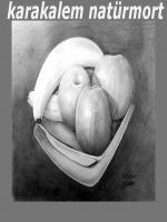 Karakalem natürmort çizimi,çalışmaları,örnekelri,Natürmorta en zor çizim üzüm çizimleridir.Sırasıyla,karpuz,soğan,armut,muz,diye zorluk sıralaması yapmak mümkündür.Tabi açılmış nar ı saymasak,